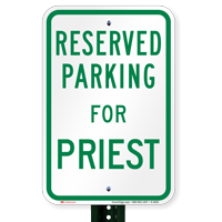 Parking Space Reserved For Priest Signs