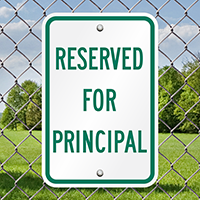 RESERVED FOR PRINCIPAL Signs