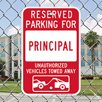 Reserved Parking For Principal Signs