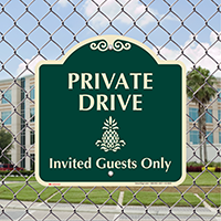 Private Drive Invited Guests Only Sign