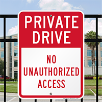 Private Drive No Unauthorized Access Signs