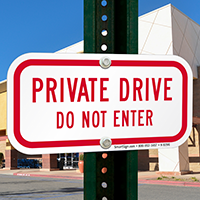 Private Drive Do Not Enter Signs