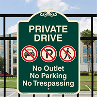 Private Drive, No Outlet or Parking Signature Sign