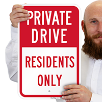 Private Drive Residents Only Signs