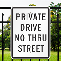 Private Drive No Thru Street Aluminum Parking Signs