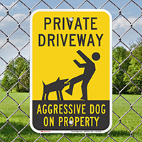 Private Driveway, Aggressive Dog On Property Signs