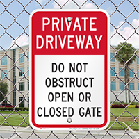 Private Driveway, Do Not Obstruct Gate Signs