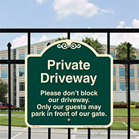 Private Driveway, Dont Block Driveway Signature Sign