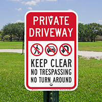 Private Driveway, Keep Clear, No Trespassing Signs