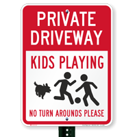 Private Driveway, Kids Playing Signs