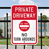 Private Driveway, No Turn Arounds Signs
