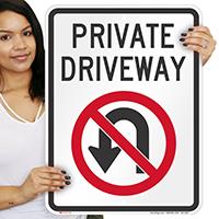 Private Driveway, No U-Turn Signs