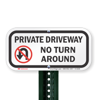 Aluminum Private Driveway No Turn Around Signs
