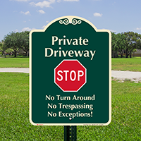 Private Driveway, Stop Signature Sign