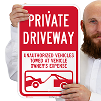 Private Driveway, Unauthorized Vehicles Towed Signs