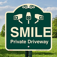 Private Driveway Under Video Surveillance Signature Sign