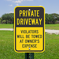 Private Driveway, Violators Towed Away Signs
