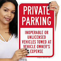 Private Parking, Inoperable or Unlicensed Vehicles Towed Sign
