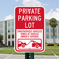 Private Parking Lot, Unauthorized Vehicles Towed Signs