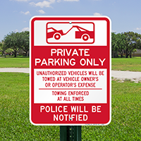 Private Parking Only, Unauthorized Vehicles Towed Signs