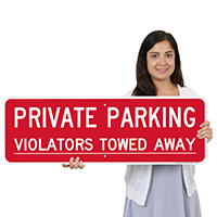 Private Parking Violators Towed Away Signs