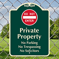 Private Property, Do Not Enter Signature Sign