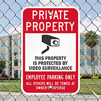 Property Protected By Video Surveillance, Employee Parking Signs