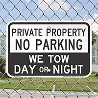 Private Property, No Parking, We Tow Signs