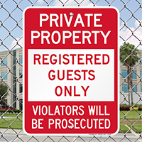 Private Property Registered Guests Only Signs