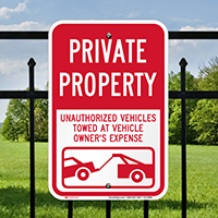 Private Property, Unauthorized Vehicles Towed Signs