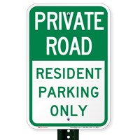Private Road Resident Parking Only Signs