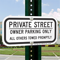 Owner Parking Only Private Street Signs