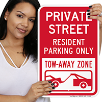 Private Street Resident Parking Only, Tow Away Signs