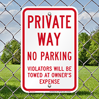 Private Way No Parking Signs