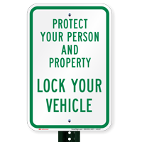 Protect Person And Property Lock Your Vehicle Signs
