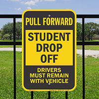 Pull Forward, Student Drop Off Signs