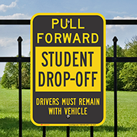 Pull Forward Student Drop Off Sign