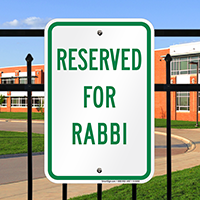 RESERVED FOR RABBI Signs