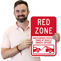 Red Zone, Unauthorized Vehicles Towed Signs
