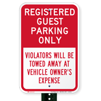 Registered Guest Parking Only, Violators Towed Sign