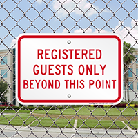 Registered Guests Only Beyond This Point Signs