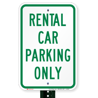 Rental Car Parking Only Signs
