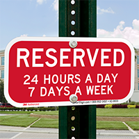 Reserved All Time Supplemental Parking Signs