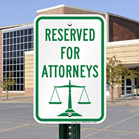 Reserved Attorneys Signs