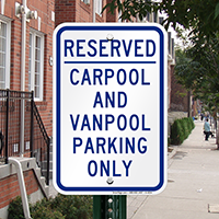 Reserved Carpool and Vanpool Parking Only Signs
