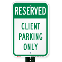 Reserved Client Parking Only Signs