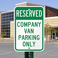 Reserved - Company Van Parking Only Signs