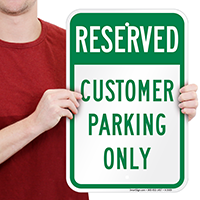 Reserved - Customer Parking Only Signs