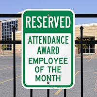 Reserved Attendance Award Employee Of The Month Signs