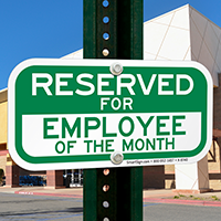 Reserved For Employee Of the Month Signs